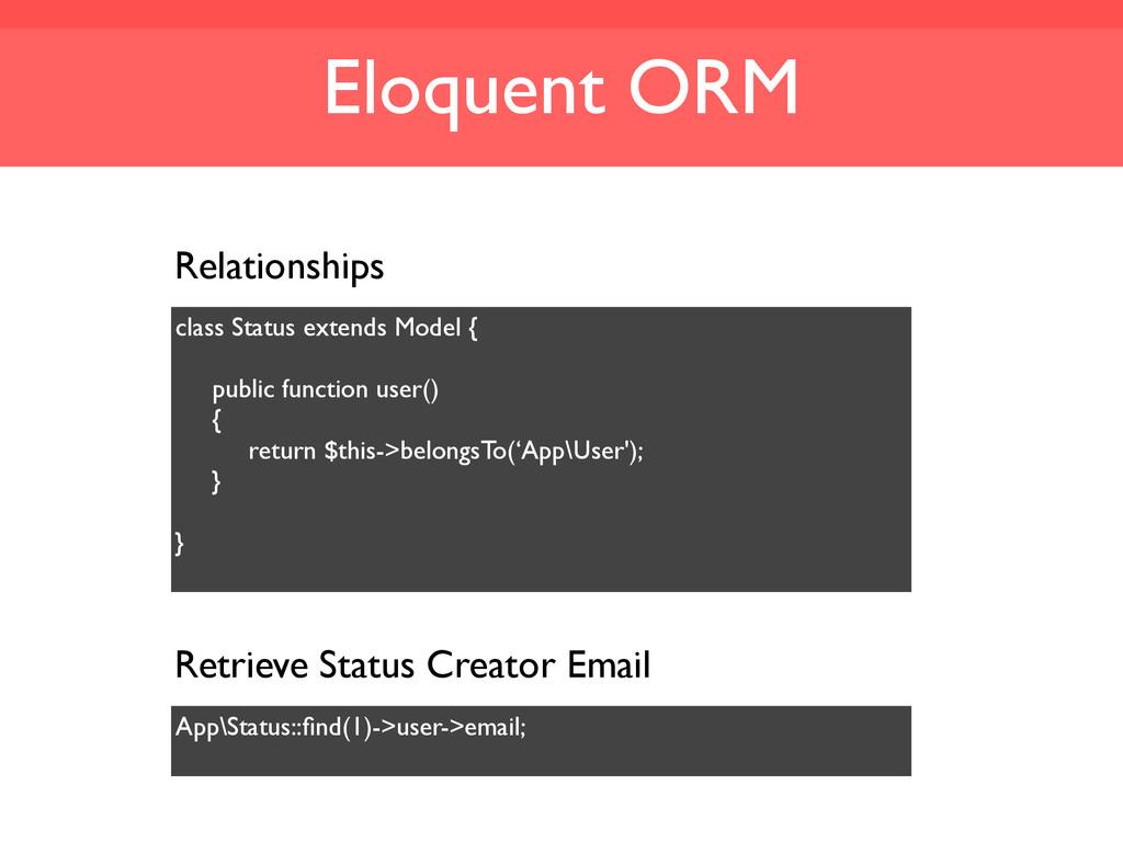 Eloquent ORM Relationships class Status extends...
