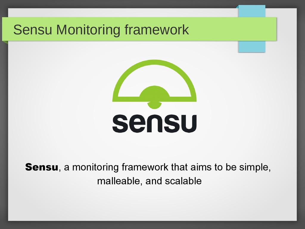Sensu Monitoring framework Sensu, a monitoring ...