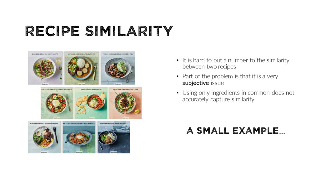 Recipe Similarity • It is hard to put a number ...