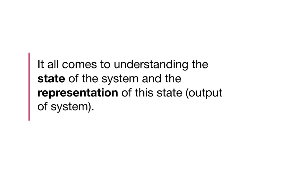 It all comes to understanding the state of the ...