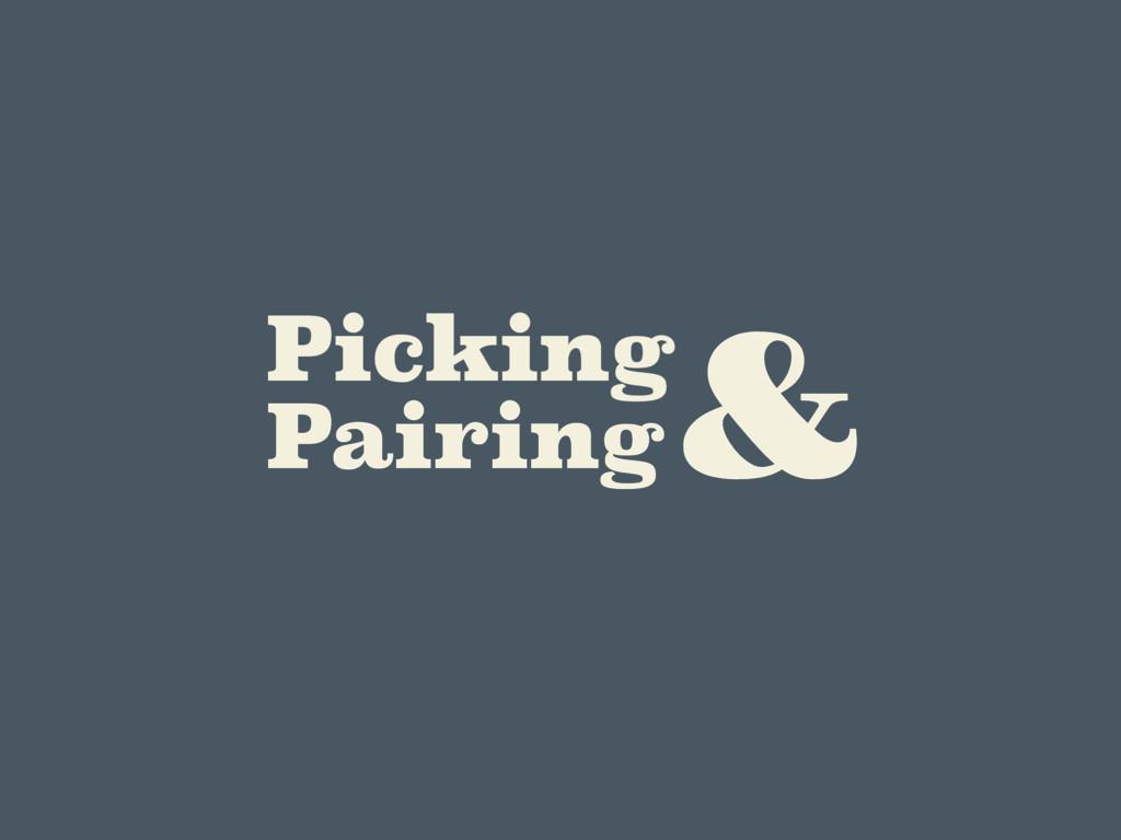 Picking Pairing &