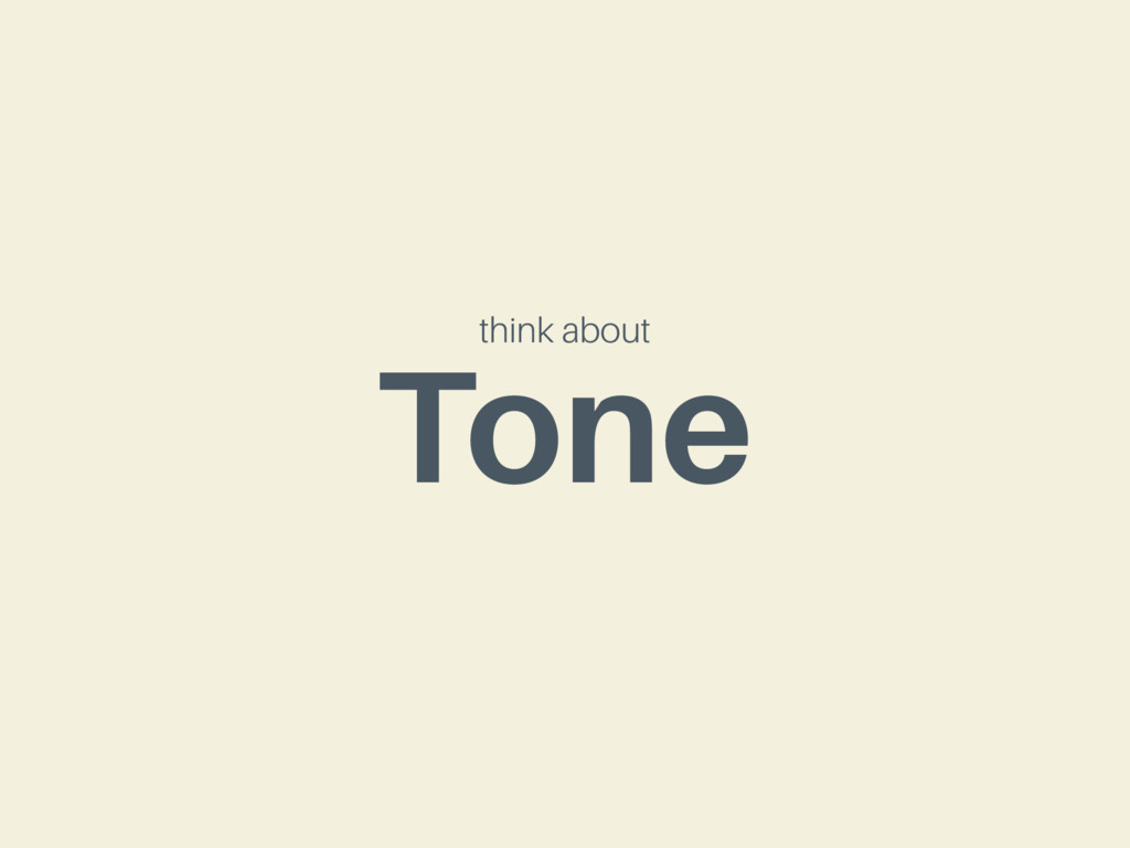 think about Tone