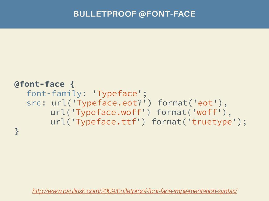 @font-face { font-family: 'Typeface'; src: url(...