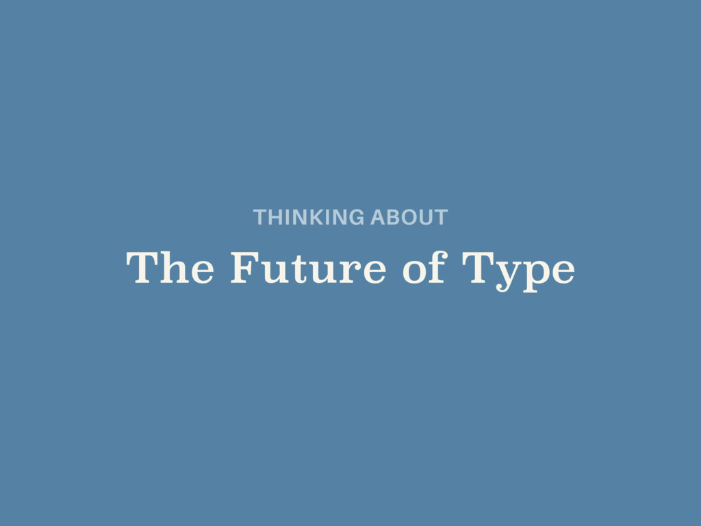 THINKING ABOUT 