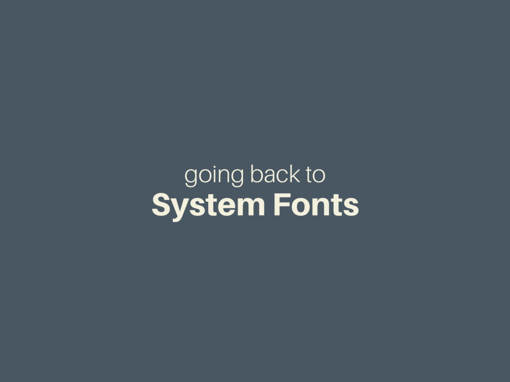going back to System Fonts