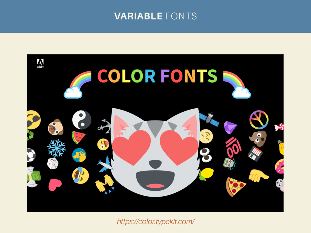 VARIABLE FONTS https://color.typekit.com/
