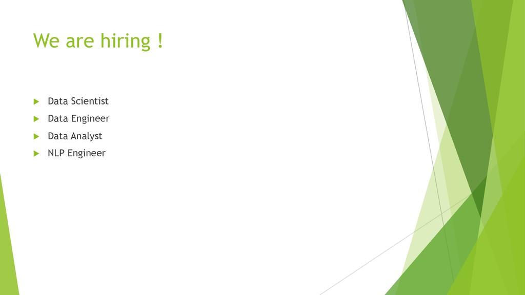 We are hiring ! u Data Scientist u Data Enginee...