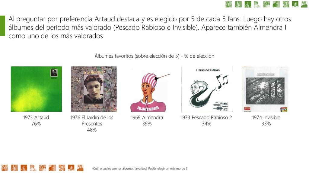 1973 Artaud 76% Al preguntar por preferencia Ar...