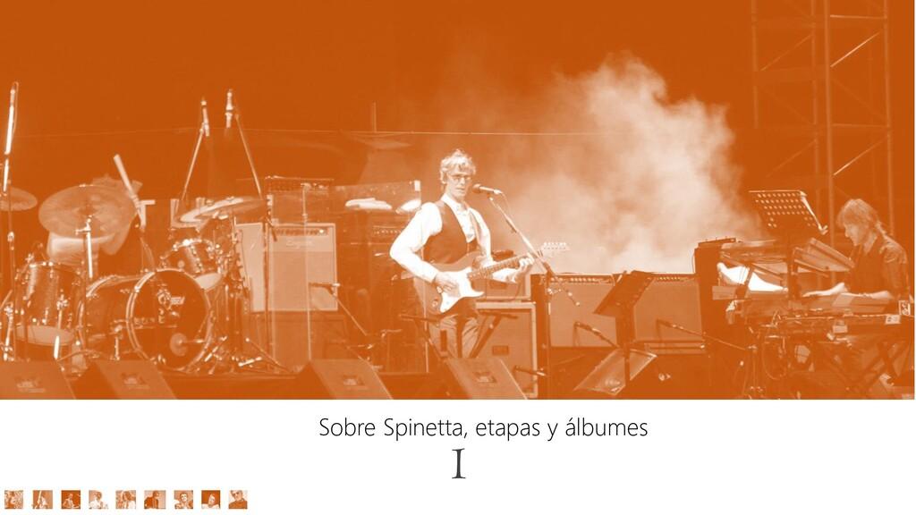 Sobre Spinetta, etapas y álbumes 1