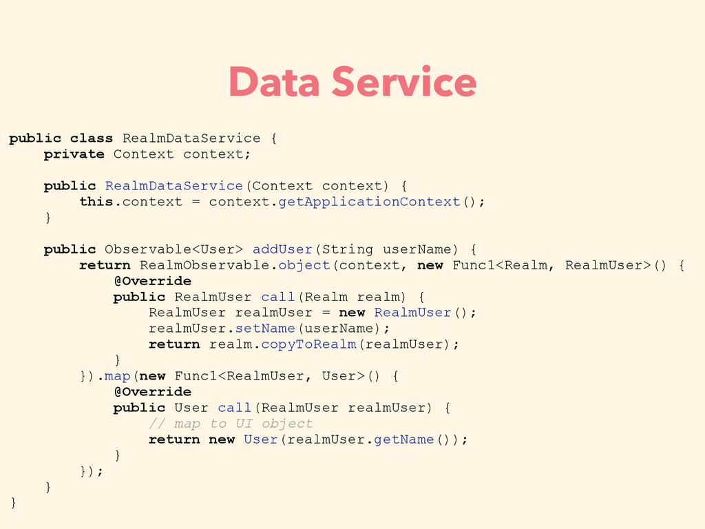 public class RealmDataService { private Context...