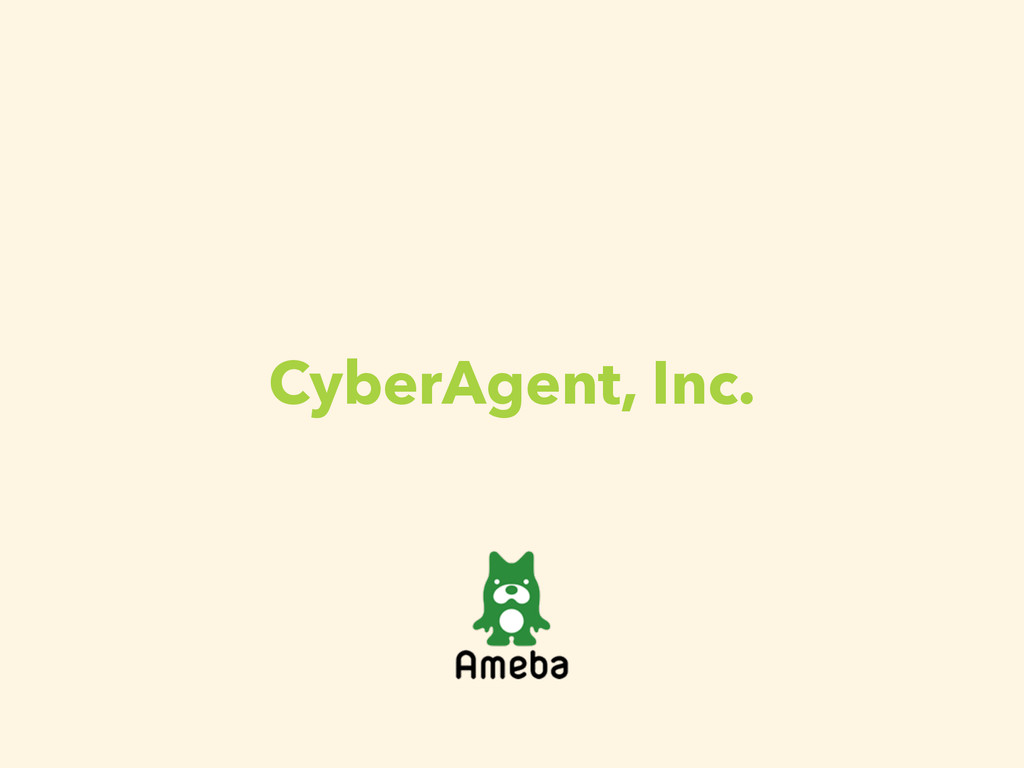 CyberAgent, Inc.