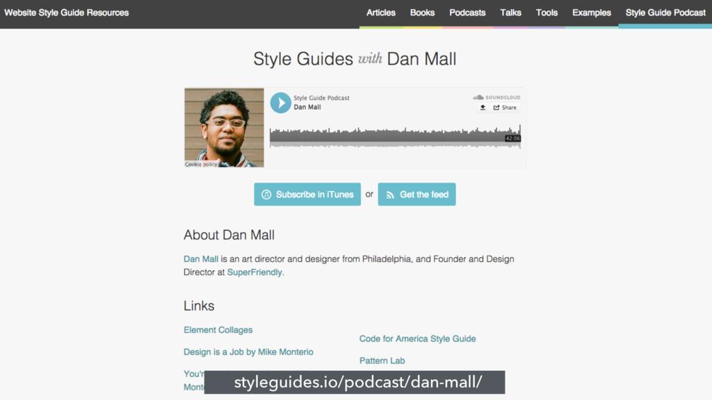 styleguides.io/podcast/dan-mall/