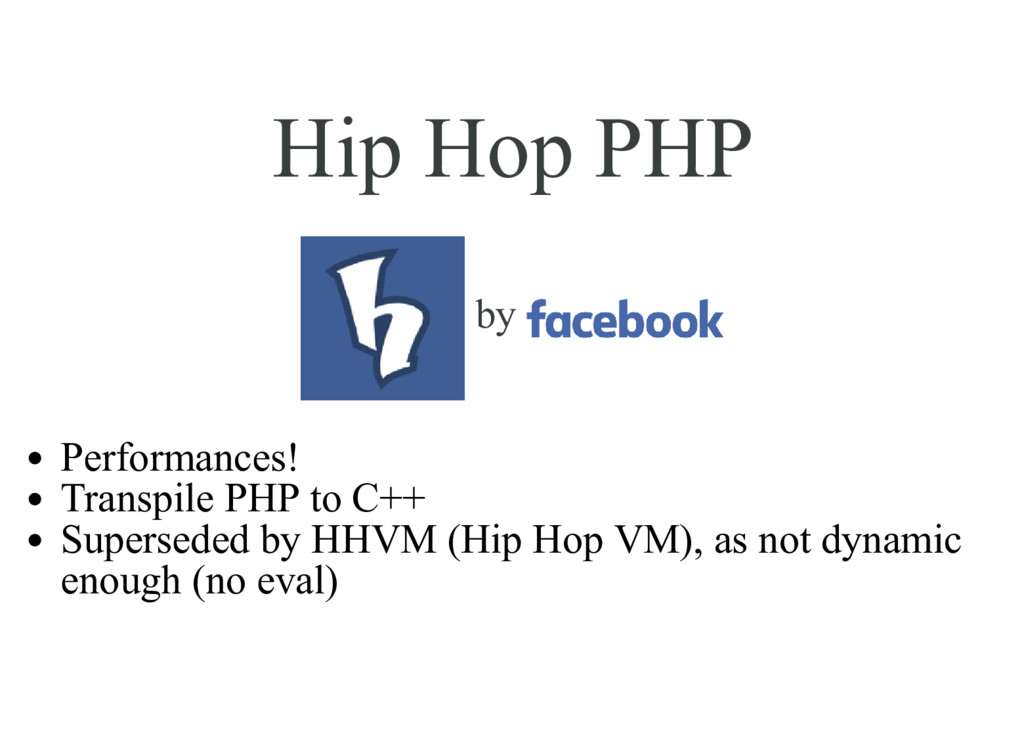 Hip Hop PHP by Performances! Transpile PHP to C...