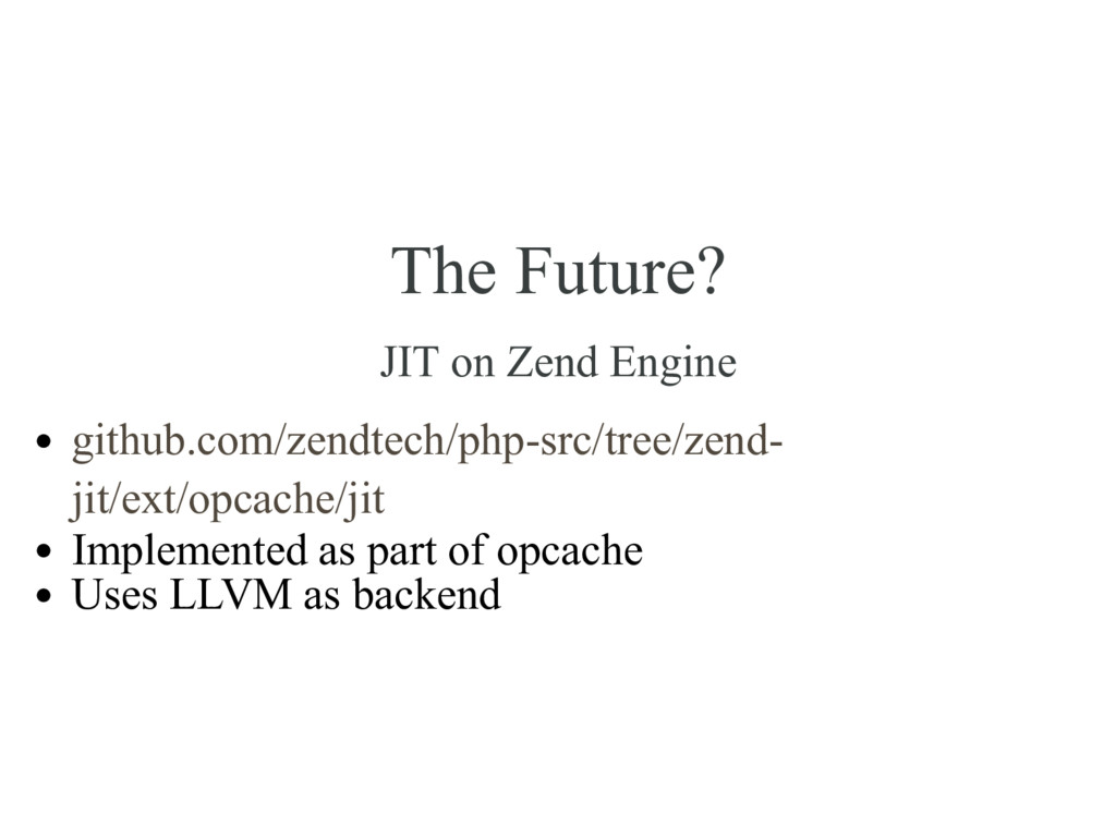 The Future? JIT on Zend Engine Implemented as p...