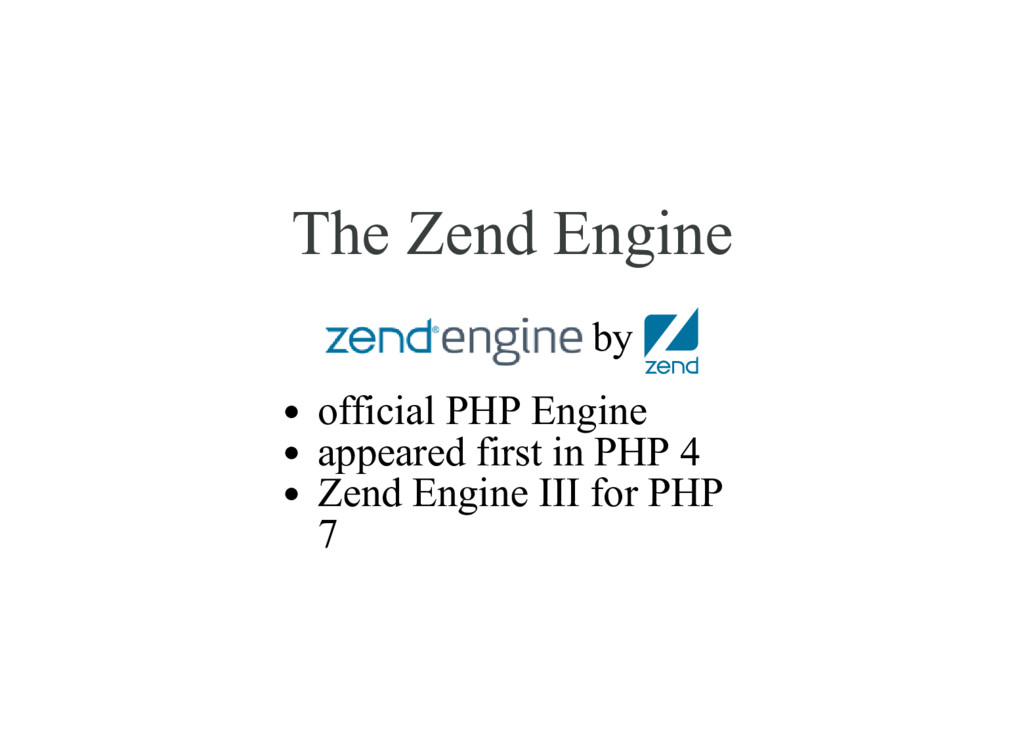 The Zend Engine by official PHP Engine appeared...