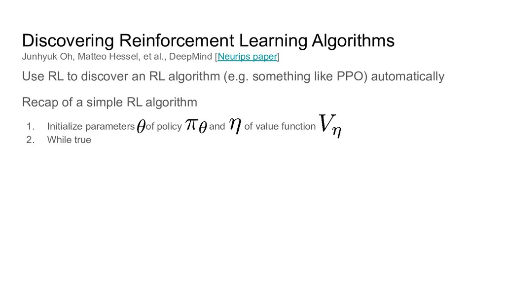 Discovering Reinforcement Learning Algorithms J...