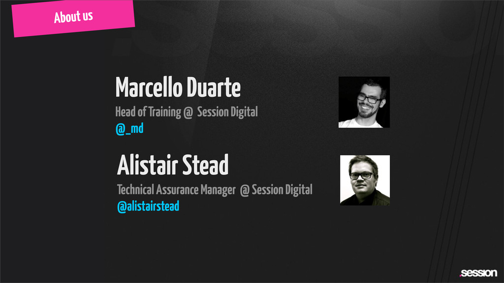 About us Marcello Duarte Head of Training @ Ses...