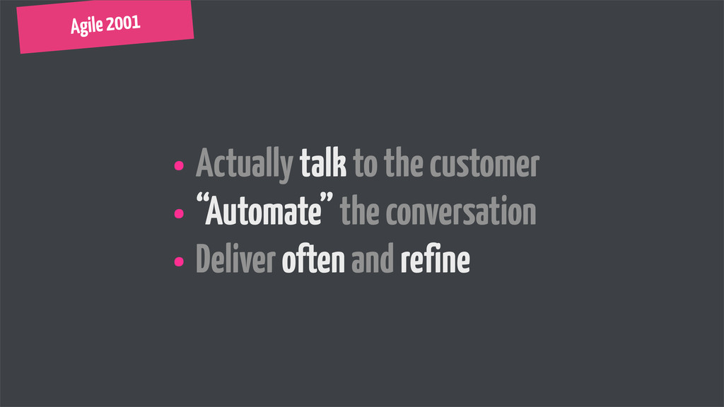 """• Actually talk to the customer • """"Automate"""" th..."""