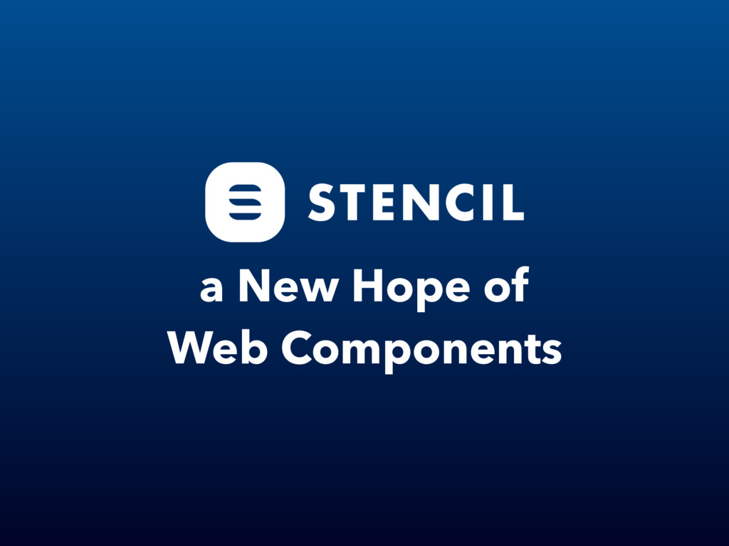 a New Hope of Web Components