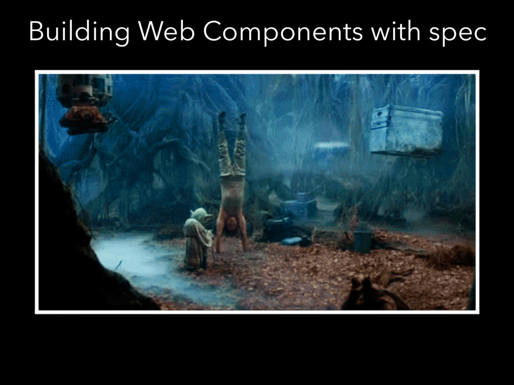 Building Web Components with spec
