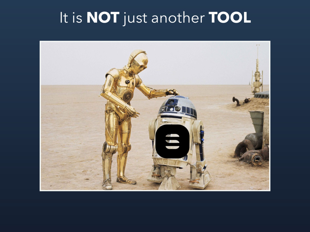 It is NOT just another TOOL
