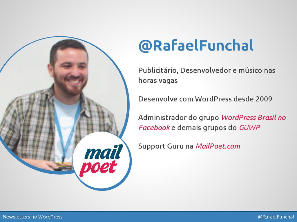Newsletters no WordPress @RafaelFunchal @Rafael...