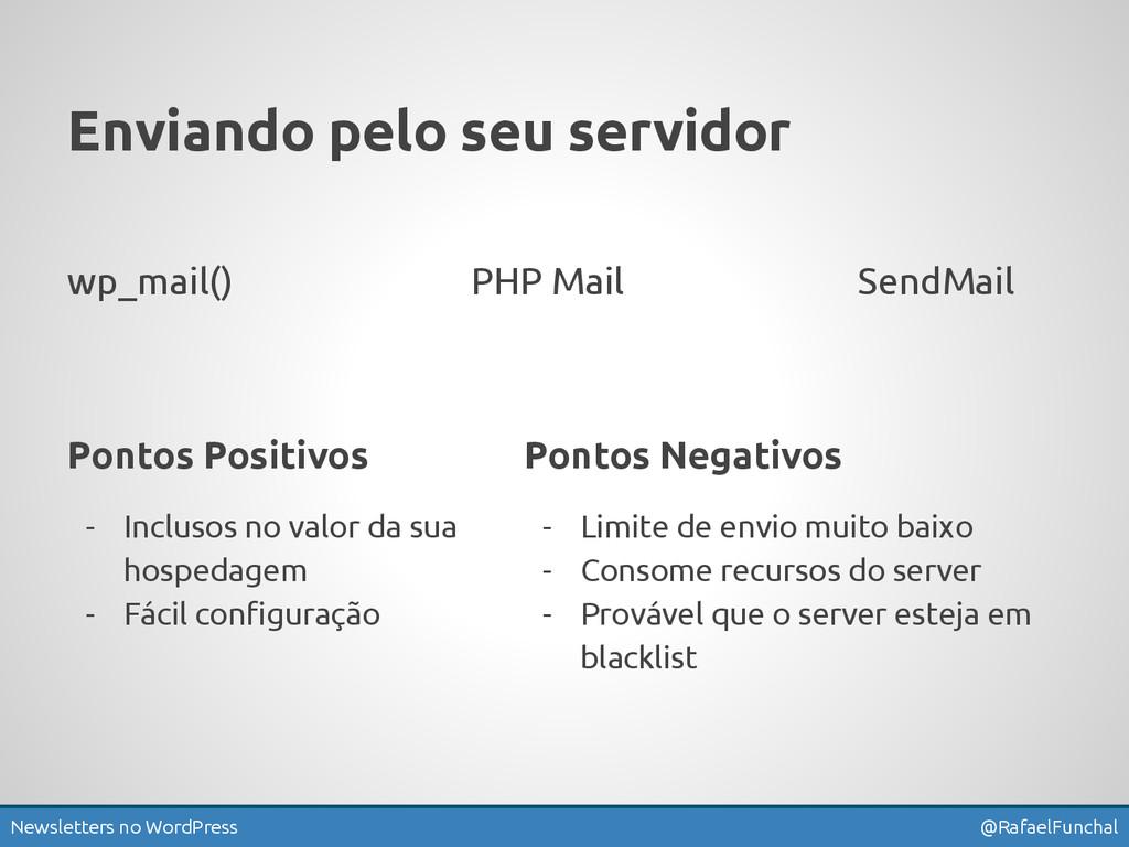 Newsletters no WordPress @RafaelFunchal Enviand...