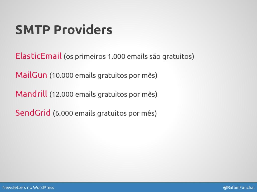 Newsletters no WordPress @RafaelFunchal SMTP Pr...