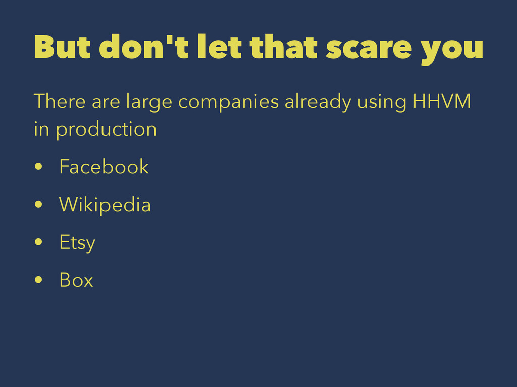 But don't let that scare you There are large co...
