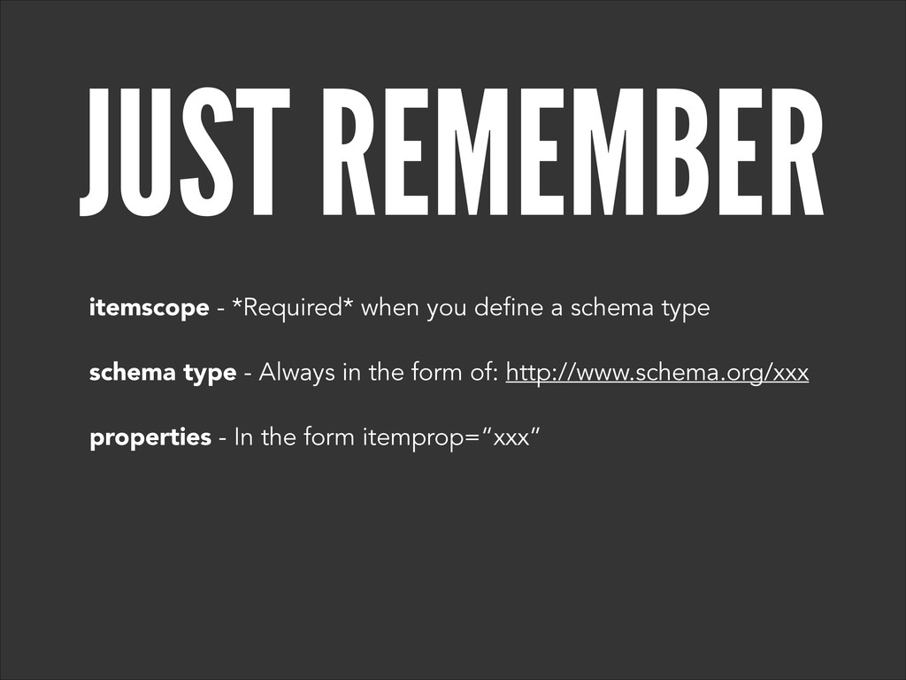 JUST REMEMBER itemscope - *Required* when you d...