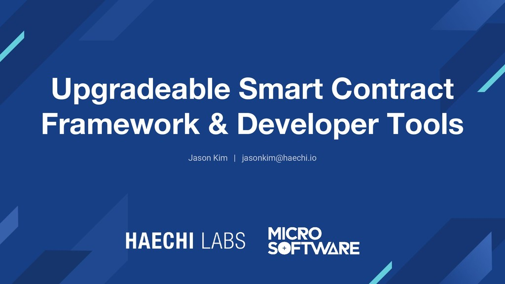 Upgradeable Smart Contract Framework & Develope...