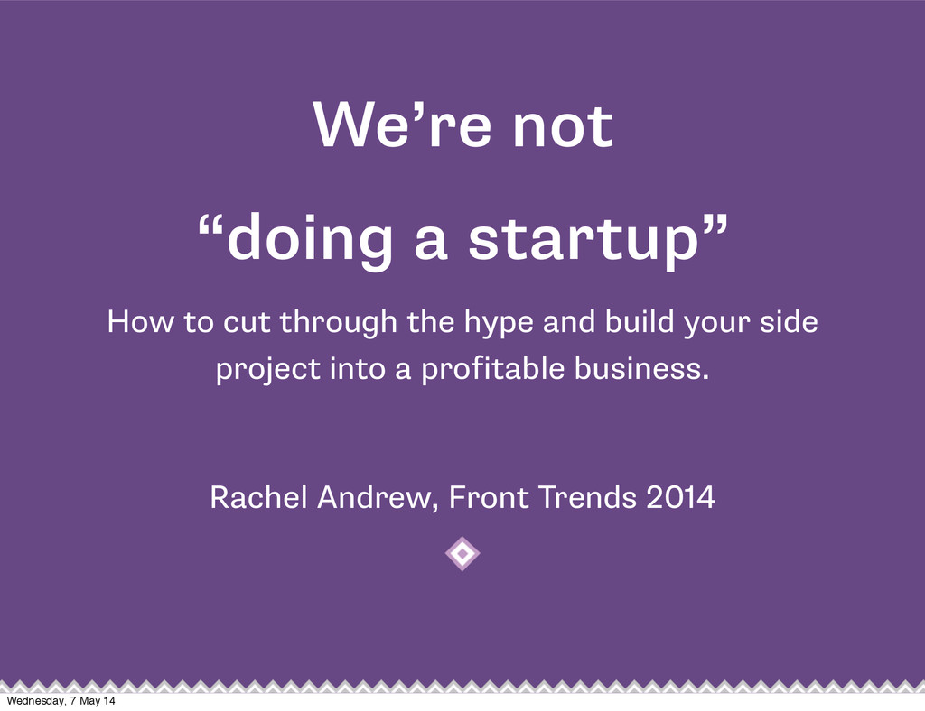 """We're not """"doing a startup"""" How to cut through ..."""