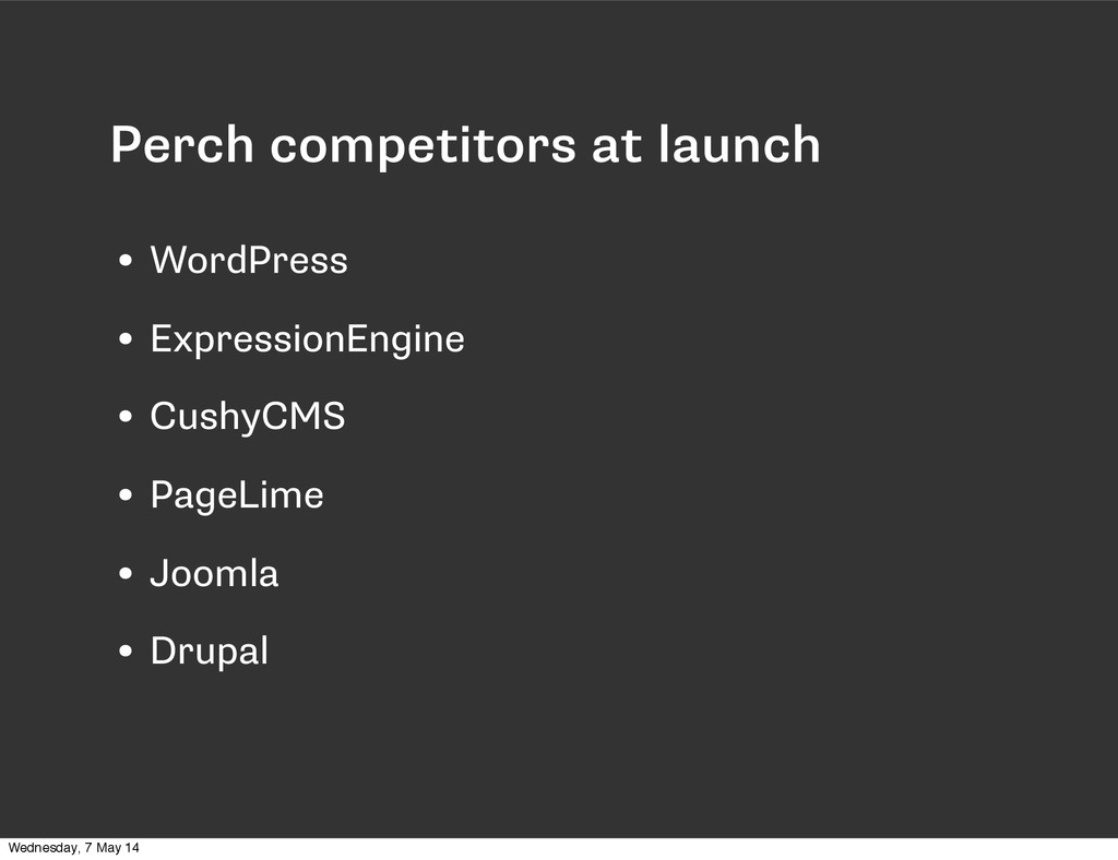 Perch competitors at launch • WordPress • Expre...