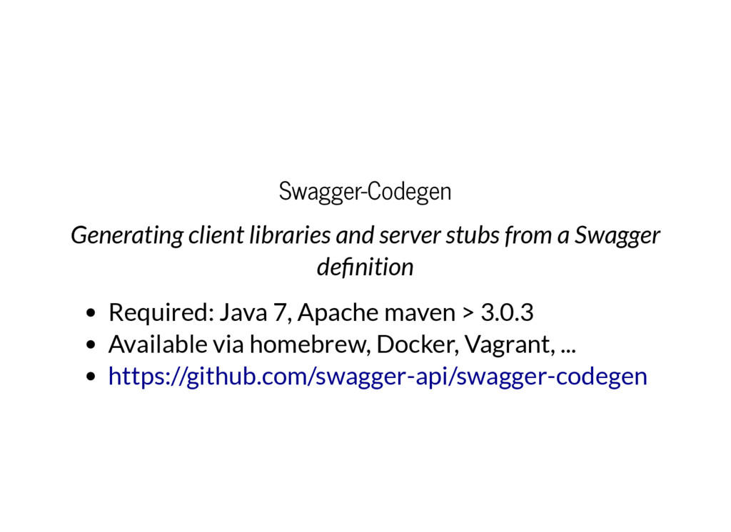 Swagger-Codegen Generating client libraries and...