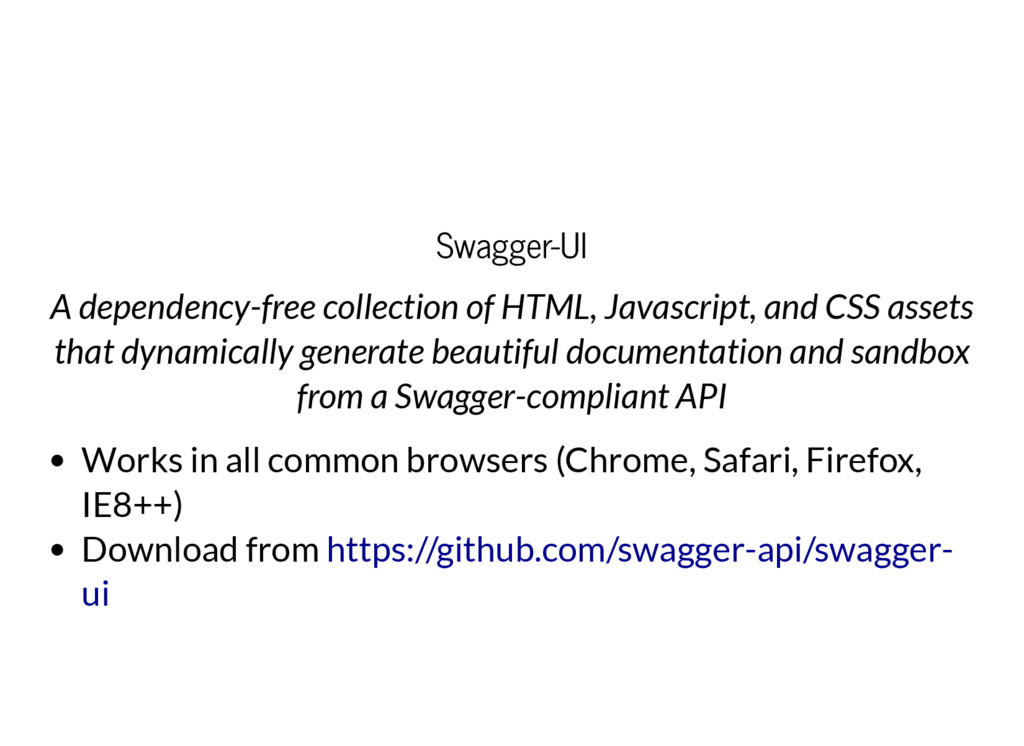 Swagger-UI A dependency-free collection of HTML...
