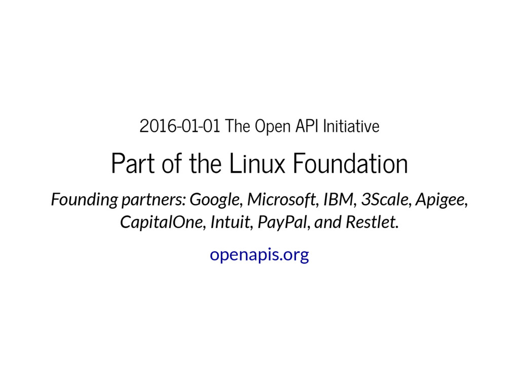 2016-01-01 The Open API Initiative Part of the ...