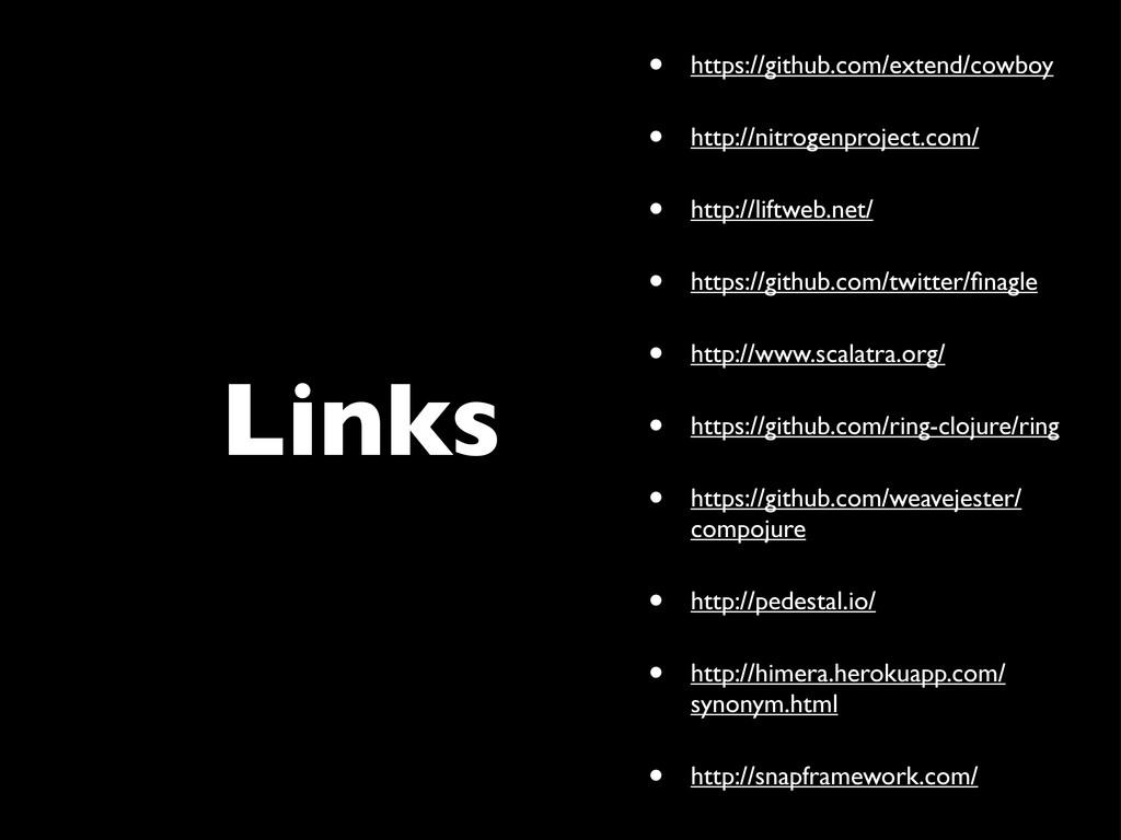 Links • https://github.com/extend/cowboy • http...