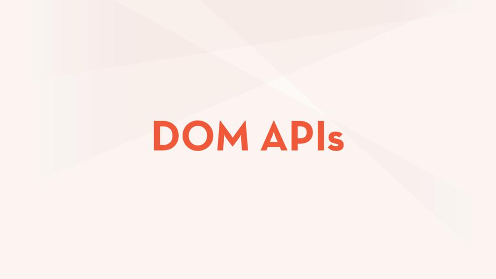 DOM APIs