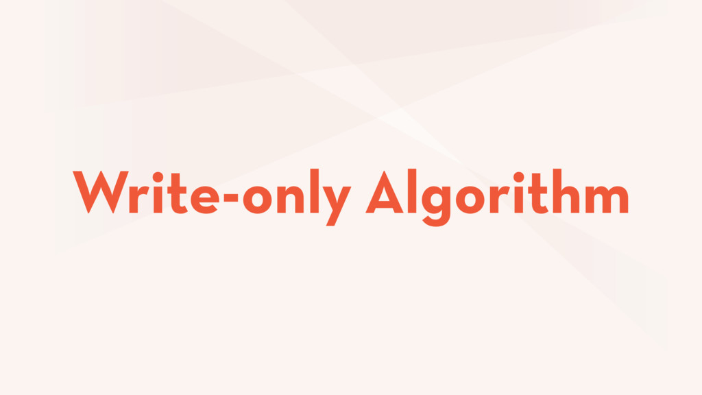 Write-only Algorithm