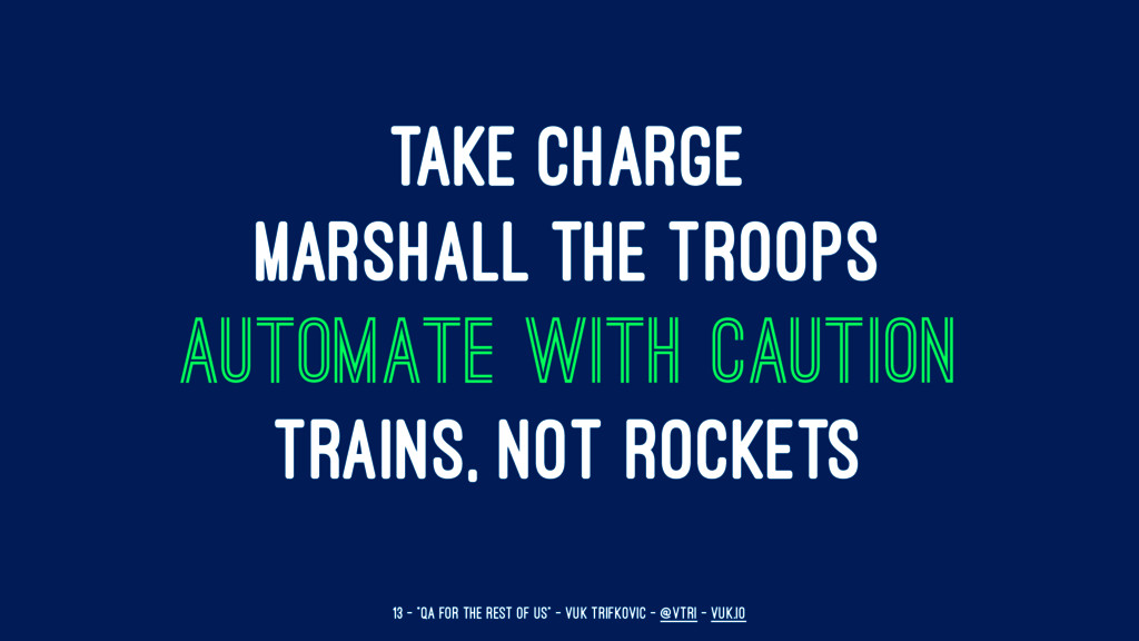 TAKE CHARGE MARSHALL THE TROOPS AUTOMATE WITH C...