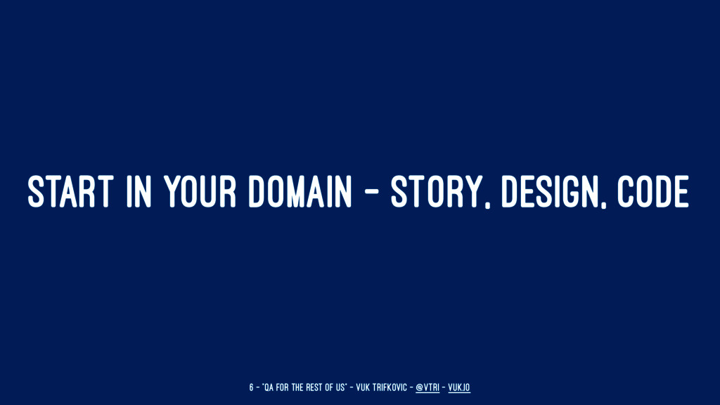 START IN YOUR DOMAIN - STORY, DESIGN, CODE 6 — ...