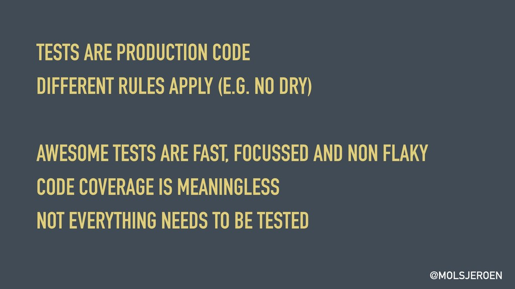 @MOLSJEROEN TESTS ARE PRODUCTION CODE DIFFERENT...