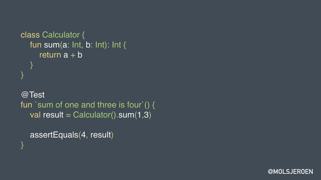 @MOLSJEROEN class Calculator { fun sum(a: Int, ...