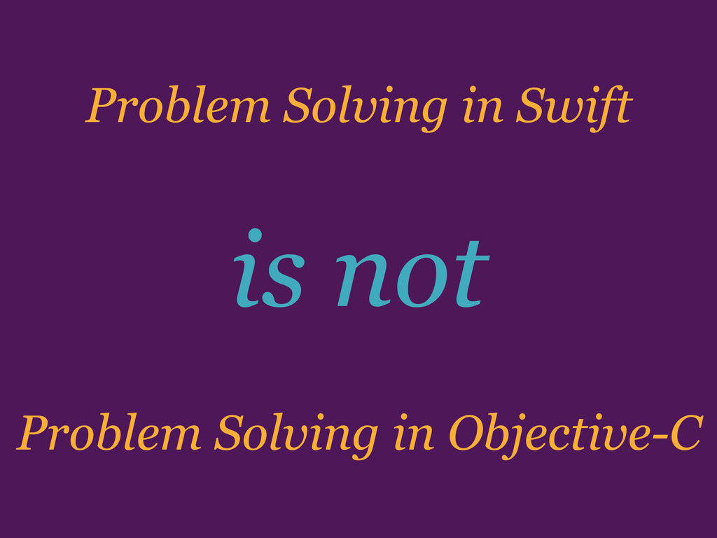 Problem Solving in Objective-C Problem Solving ...