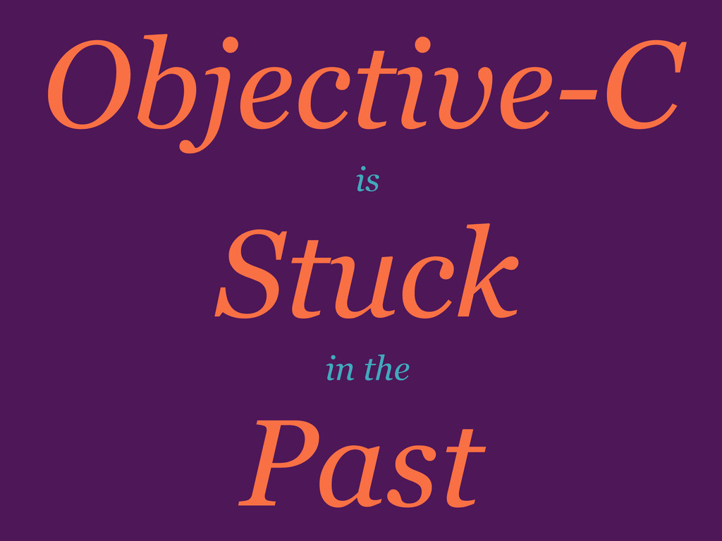 Stuck Objective-C Past is in the