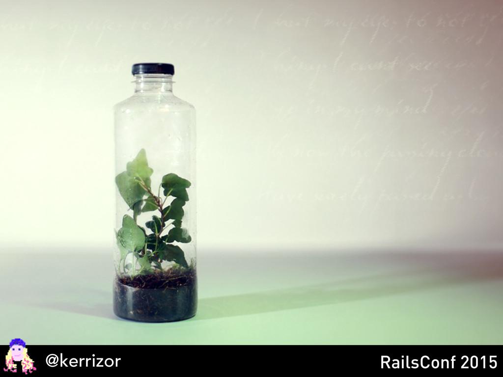 @kerrizor RailsConf 2015
