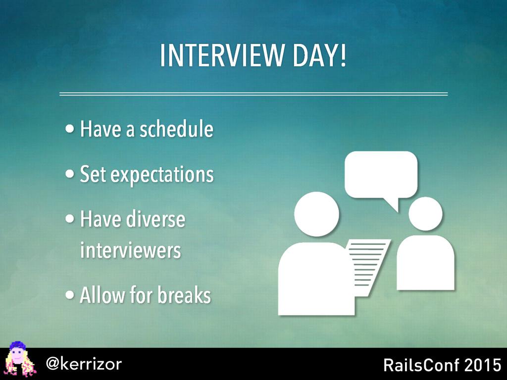 @kerrizor RailsConf 2015 INTERVIEW DAY! • Have ...
