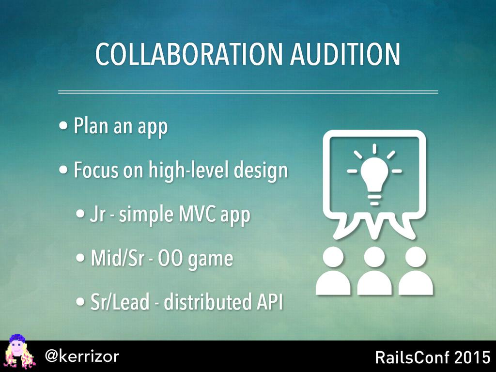 @kerrizor RailsConf 2015 COLLABORATION AUDITION...