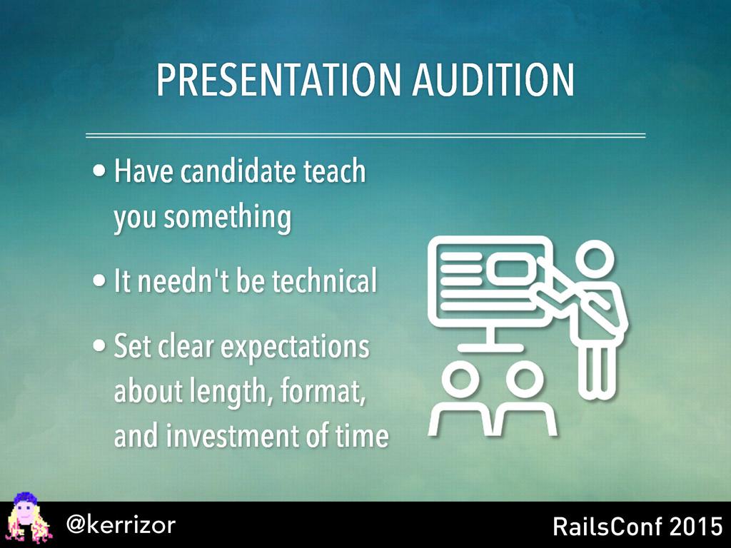 @kerrizor RailsConf 2015 PRESENTATION AUDITION ...