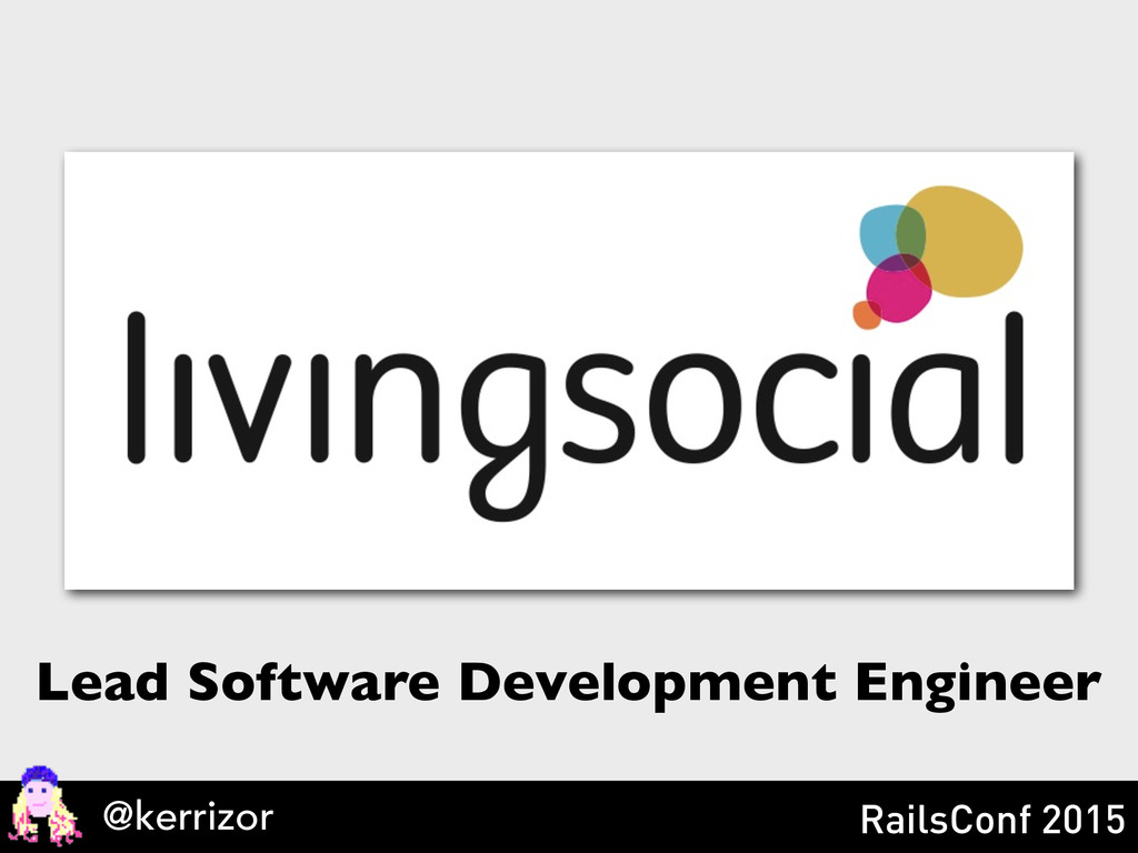 Lead Software Development Engineer @kerrizor Ra...